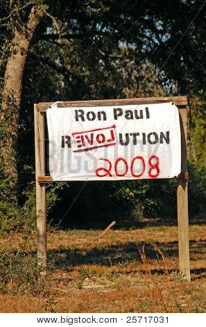 Homemade Ron Paul Independent candidate election sign in rural lot