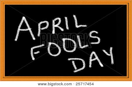 April Fool's Day written in chalk on blackboard