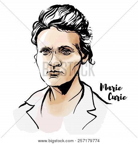 Marie Sklodowska Curie Watercolor Vector Portrait With Ink Contours. The First Woman To Win A Nobel