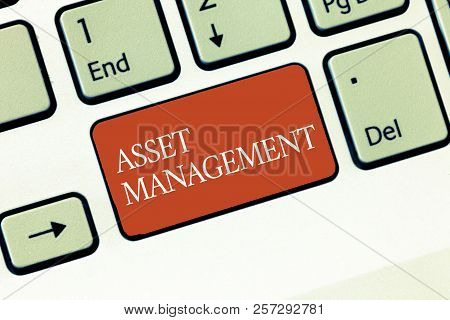 Text Sign Showing Asset Management. Conceptual Photo Systematic Process Of Operating And Disposing O