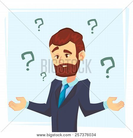 Thinking Businessman Standing Under Question Marks. Young Caucasian Business Man Thinking. Thinking