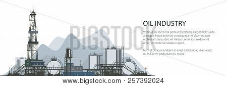 Oil Drilling Rig Banner, Oilfield , Drilling Oil Or Natural Gas Rig With Outbuildings And Tanks And