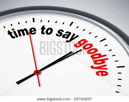 Ein Bild einer schönen Uhr mit Time to say goodbye