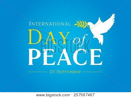 International Day Of Peace With Dove, Olive Branch And Text. Vector Blue Background For Peace Day, C