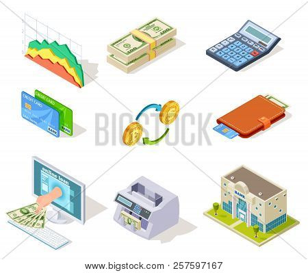 Bank Isometric Icons. Internet Banking, Money And Checkbook, Loans And Cash Currency, Credit Card Bu