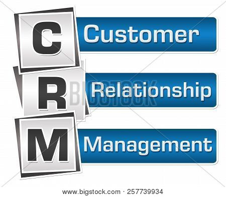 Crm - Customer Relationship Management Text Written Over Blue Grey Background.