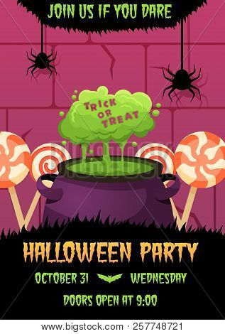 Happy Halloween Invitation Poster With Witches Cauldron With Green Potion And Candies On Background.