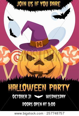 Happy Halloween Invitation Poster With Witch Pumpkin Head And Candies On Background. Trick Or Treat.