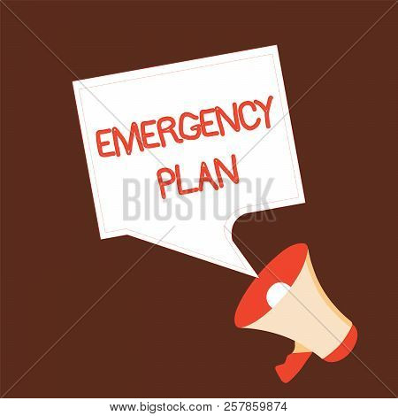 Conceptual Hand Writing Showing Emergency Plan. Business Photo Text Procedures For Response To Major