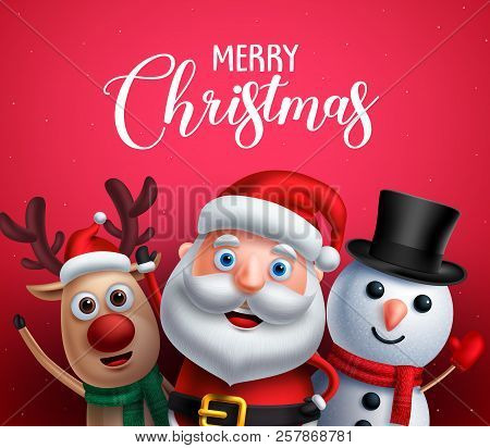 Merry Christmas Greeting Text With Santa Claus, Reindeer And Snowman Vector Characters Happy Sing Ch