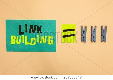 Handwriting Text Link Building. Concept Meaning Seo Term Exchange Links Acquire Hyperlinks Indexed T