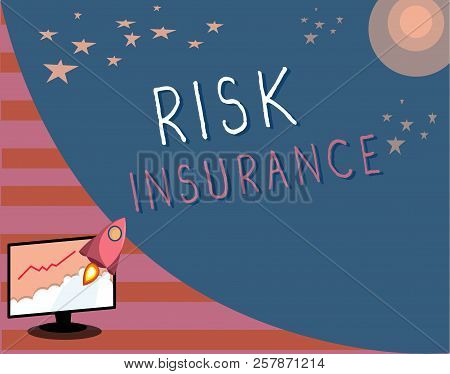 Writing Note Showing Risk Insurance. Business Photo Showcasing The Possibility Of Loss Damage Agains