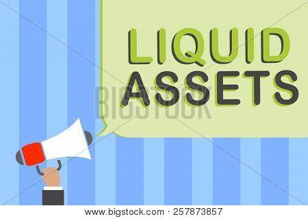 Writing Note Showing Liquid Assets. Business Photo Showcasing Cash And Bank Balances Market Liquidit