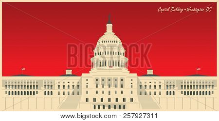Vector Banner With Us National Capitol Building In Washington, Dc. American Landmark. The Western Fa