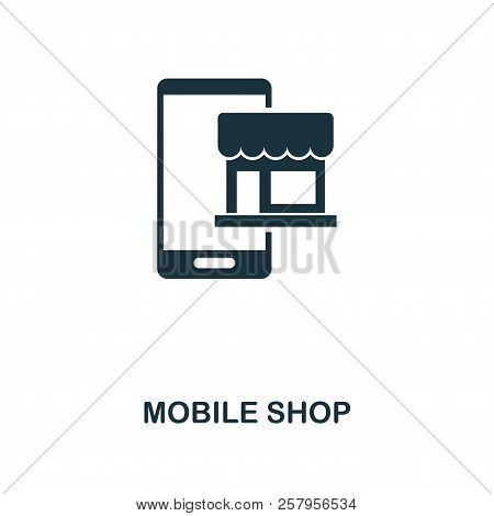 Mobile Shop Icon. Monochrome Style Design From E-commerce Icon Collection. Ui. Pixel Perfect Simple