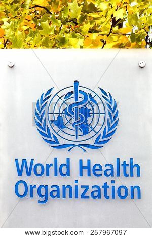 Geneva, Switzerland - October 1, 2017: Who Logo On A Panel. The World Health Organization Also Calle
