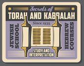 Jewish religious school advertisement retro poster for Torah and Kabbalah study and interpretation. Vector vintage design of Torah scroll manuscript with David star Magen for Jew religion community poster