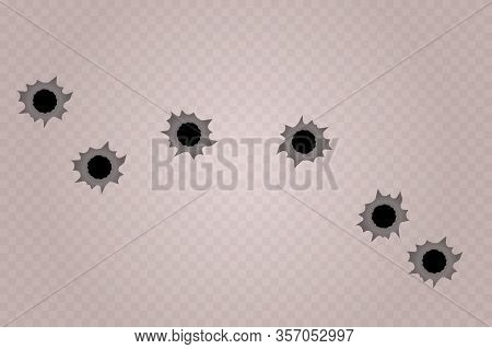 Bullet Holes Isolated.  Realistic Gun Weapon Bullet Hole Isolated On Transparent Background. Fire Gu