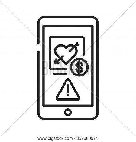 Scam Dating On Smartphone Screen Black Line Icon. Internet Criminal, Deception, Fraud Element. Sign
