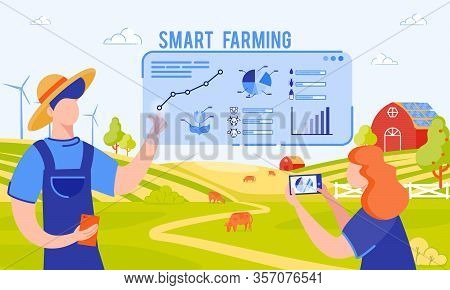 Vector Illustration Inscription Smart Farming. Farmers And Engineers Are Already Working To Feed Pop