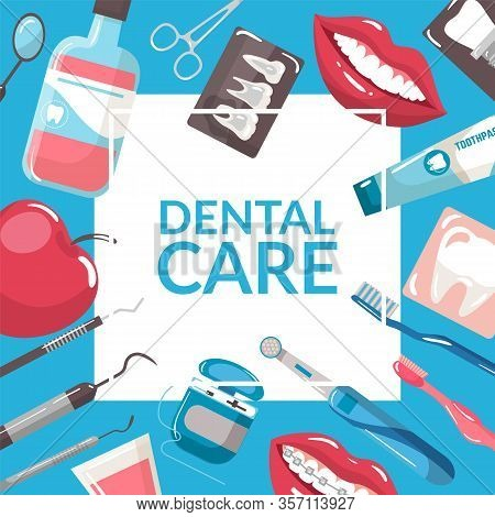 Dental Care And Dentistry Background With Tooth Brushes, Paste And Mouth, X-ray Vector Illustration.