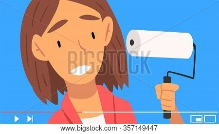 Young Woman Blogger Holding Paint Roller Giving Advise Regarding Home Improvements Vector Illustrati