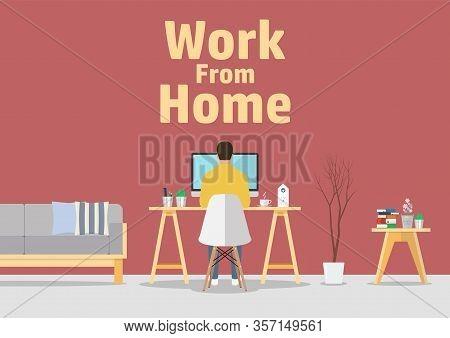 Work From Home. Pandemic Covid-19 Coronavirus Quarantine Concept. Man Working On Computer In Modern