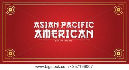 Asian Pacific American Heritage Month Vector Banner Template With Red Background. Identity And Herit