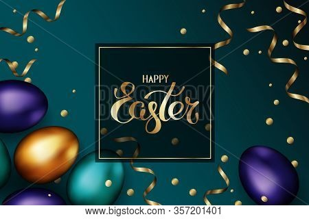 Close Up Of Gold And Color Easter Eggs On Dark Background. Easter Colorful Eggs With Golden Serpenti