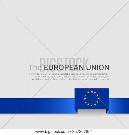 European Union Flag Background. European Union Flag With Blue Ribbon On A White Background. Eu Poste