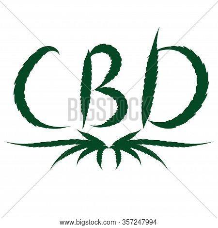 Cannabis Leaf Cbd. Concept Of Medicinal Marijuana. Vector Illustration Cbd Symbol.
