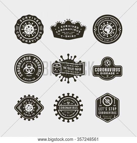 Coronavirus Pandemic Badges. Health And Medical Vector Illustration. T-shirt Design Concepts.