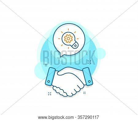 Engineering Tool Sign. Handshake Deal Complex Icon. Cogwheel Line Icon. Idea Bulb Symbol. Agreement