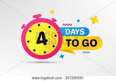 Four Days Left Icon. Countdown Left Days Banner With Timer. 4 Days To Go Sign. Sale Announcement Ban