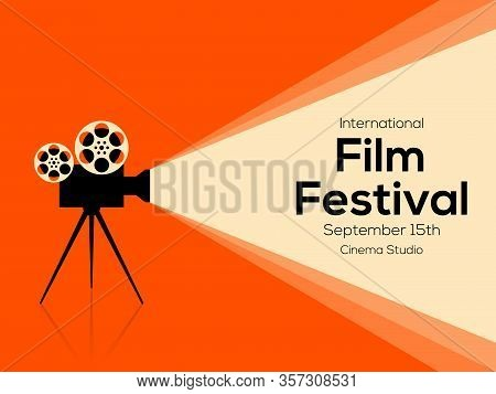 Movie And Film Poster Design Template Background With Vintage Film Camera. Applicable To Backdrop, B