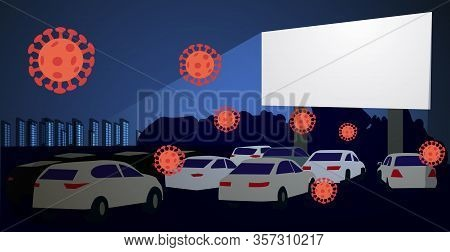 Covid 19. Movie Theater For Cars. Open-air Cinema. Safe Leisure During The Coronavirus Epidemic. Vec