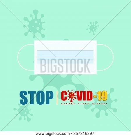 Illustration Vector Graphic Of Masker For Template Design. Stop Covid-19 Masker