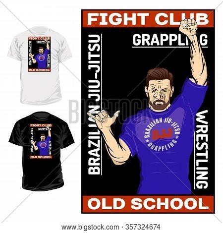 Vector Image Of The Fighter. Inscription - Fight Club, Wrestling, Grappling, Brazilian Jiu Jitsu. Il