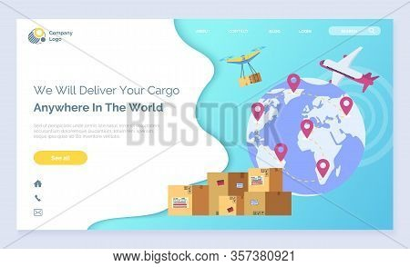 Air Transportation, International Delivery Service Landing Web Page Vector. Earth Globe And Plane, O