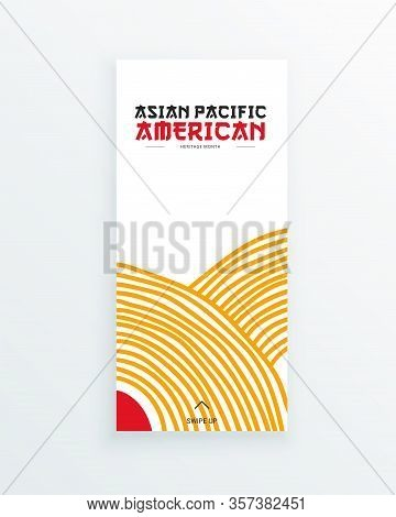 Asian Pacific American Heritage Month Vector Flyer Template With Hand Drawn Red And Yellow Lines. Id