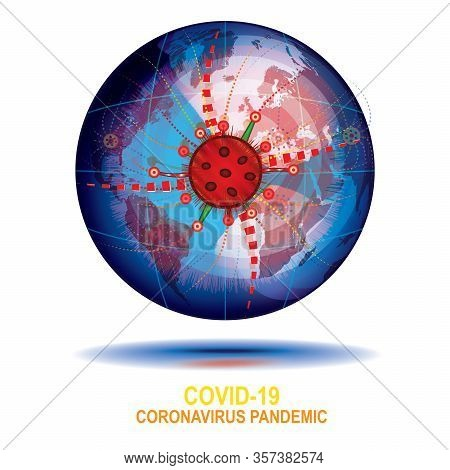 The Spread Of The Coronavirus Around The World. Vector Concept Illustration. The Earth Shackled By T