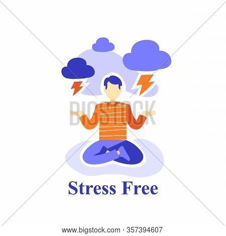 Man Meditating Practice, Stress Free, Emotion Control, Suppress Bad Feelings, Mental Health, Positiv