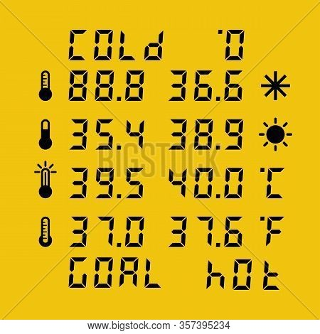 Thermometer Set. Numbers Of Electronic Device. Cold Hot Goal Degrees Celsius And Faraday. Ontrol And