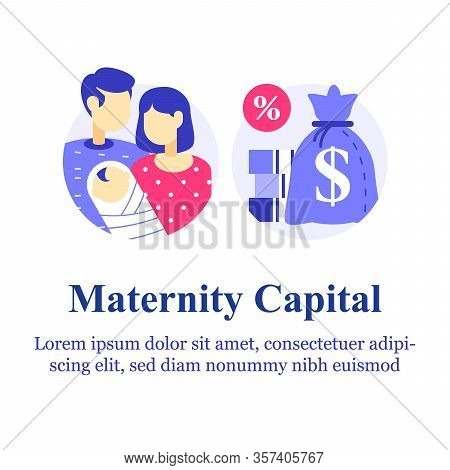 Parental Or Family Leave Program, Maternity Or Paternity Capital, Money Payment For First Child Birt