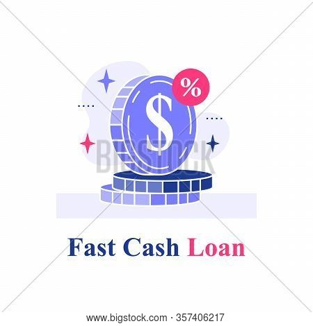 Fast Cash Loan, Coins Stack, Financial Solution, Micro Lending, Easy Money, Finance Provision Concep