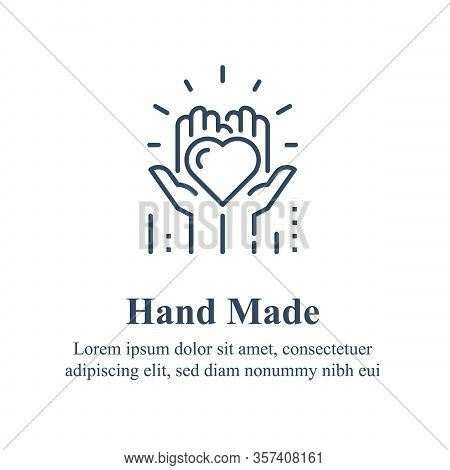 Handmade Concept, Manually Made, Handcraft Product, Hands Holding Heart, Volunteer Event, Nonprofit