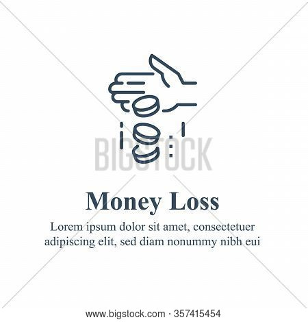 Money Loss, Sunken Cost Concept, Financial Debt, Expenses Growth, Economy Crisis, Home Budget Manage