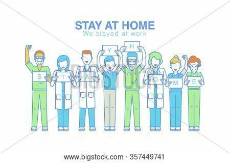 Happy Doctors Team Stay Work For People Stayed Home. Hands Up With Text