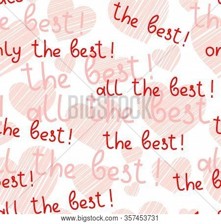 Best, Hearts, Seamless Pattern, Vector, White, English. The Inscription In English: