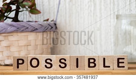 Possible Word On Wooden Cubes Background, Business Concept, Positive Thinking